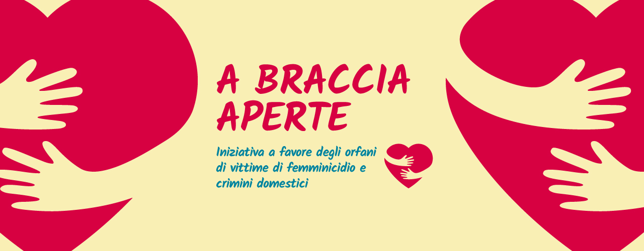 """Immagine """"A braccia aperte"""": iniziativa a favore degli orfani di vittime di crimini domestici e femminicidio"""